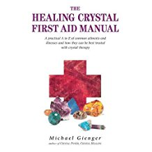 The Healing Crystal First Aid Manual