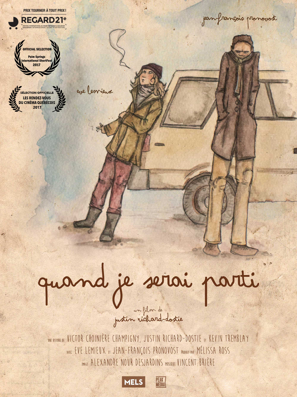 When I'll Be Gone (2016) - Fiction, Drama Synopsis Ariane's grandmother is dead and her brother has just broken up with his long-term girlfriend. On the way to the funeral, the siblings embark on a highway adventure. Director : Justin Richard-DostieProducer :  Melissa RossCinematographer : Alexandre Nour FestivalsPRIX TOURNER À TOUT PRIX! - FESTIVAL REGARD 2017PALM SPRINGS INTERNATIONAL FILM FESTIVAL 2017 LES RENDEZ-VOUS DU CINÉMA QUÉBÉCOIS / OFFICIAL COMPETITIONFESTIVAL FAST 2017