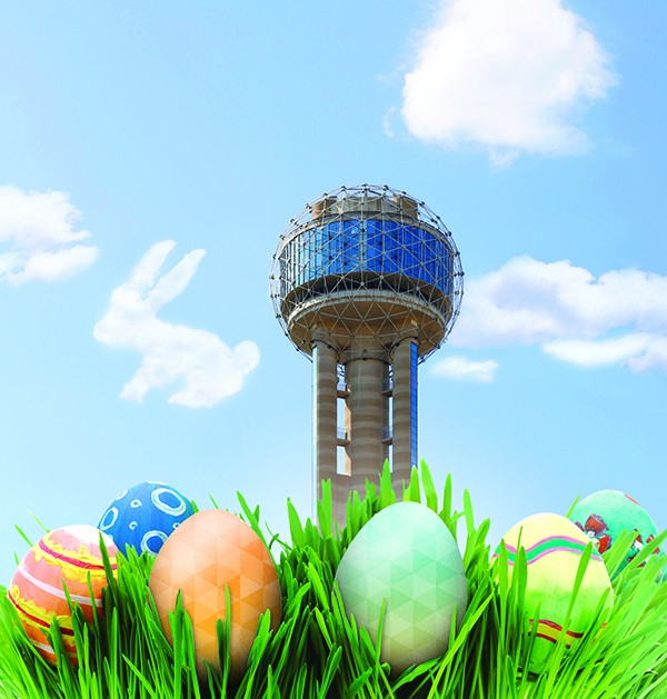 Fun for Every Bunny at Reunion Tower - Age(s): All AgesWhen: Friday, March 30th and Saturday, March 31st Where: Reunion Tower, 300 Reunion Blvd. E., DallasTime: 11:00AM-2:00PMLink: Reunion Tower