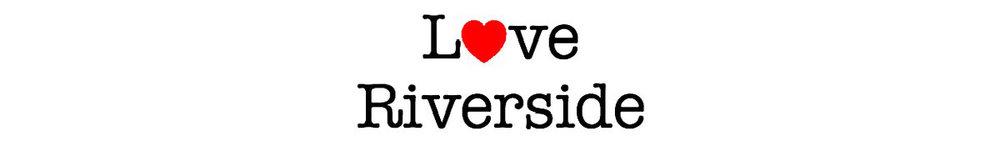 LoveRiverside.jpg