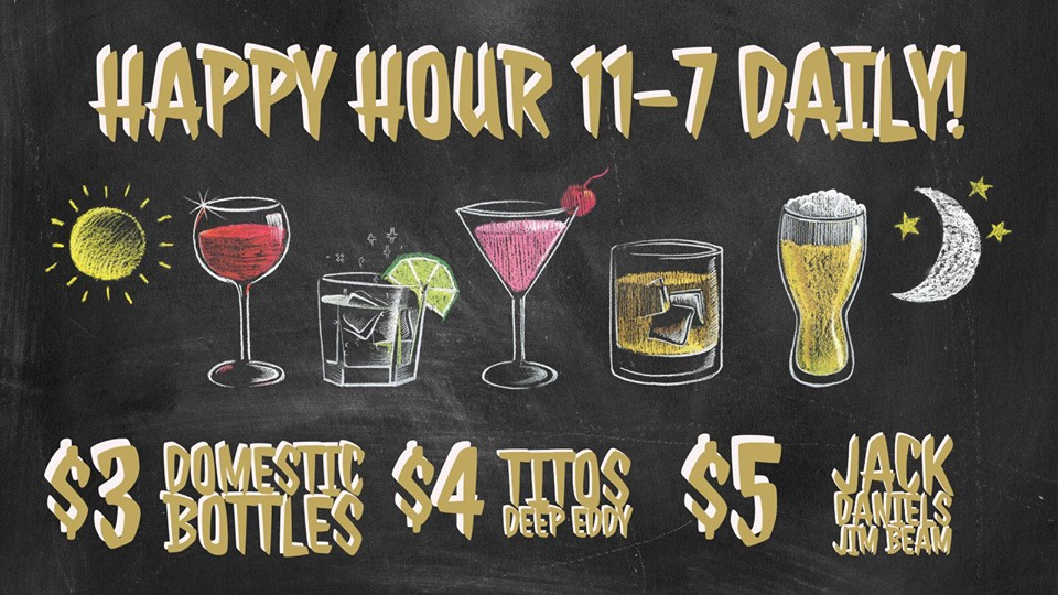 Happy Hour Daily + our Daily Specials! -