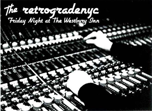 playing records having fun with the crew @retrogradenyc @freakinmolson @rolandhart @sat3rn tonight tonight tonight @thewestburyinn - 10-latelate
