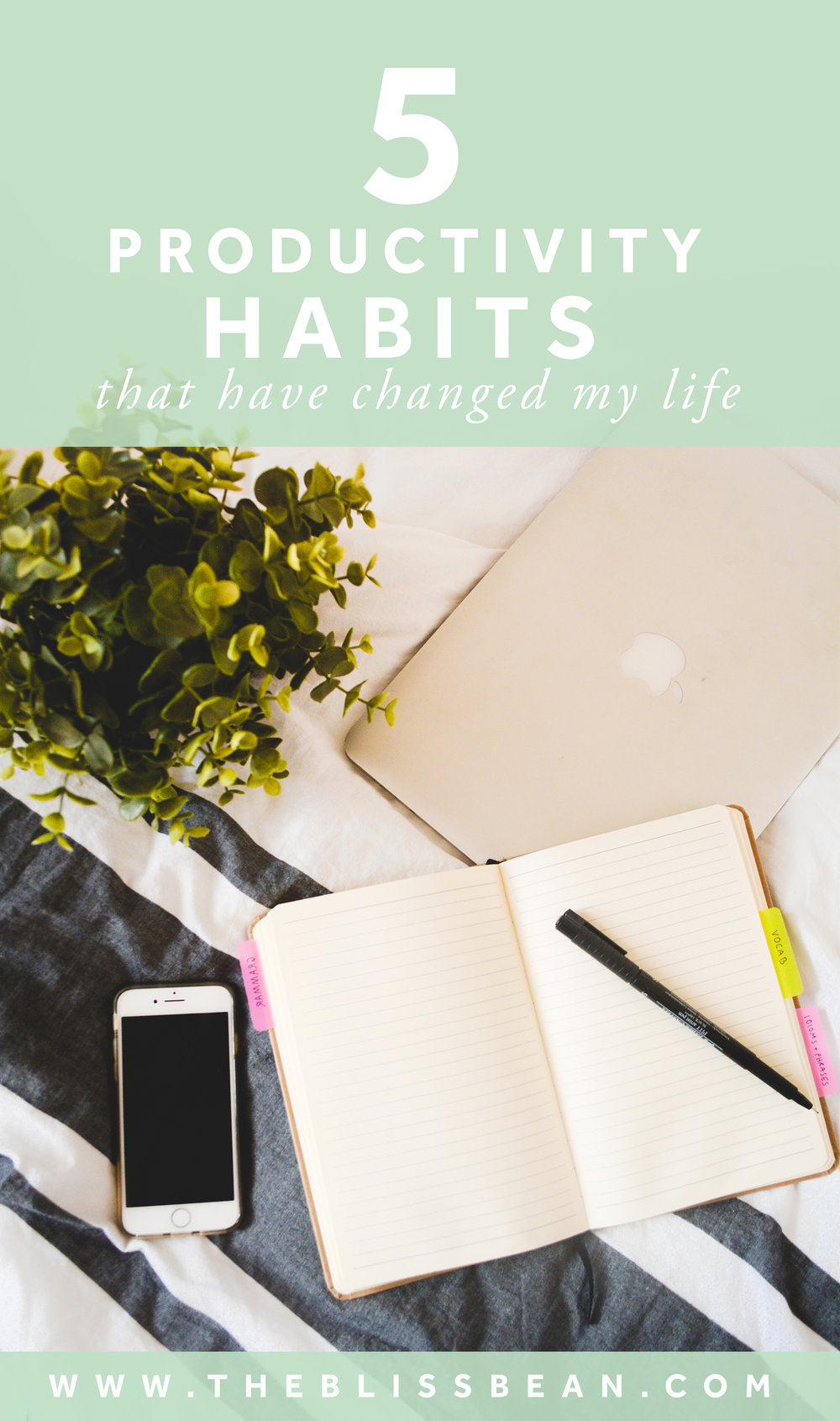0 - Cover Image - 5 Productivity Habits that Have Changed My Life Edited (6 of 16).jpg