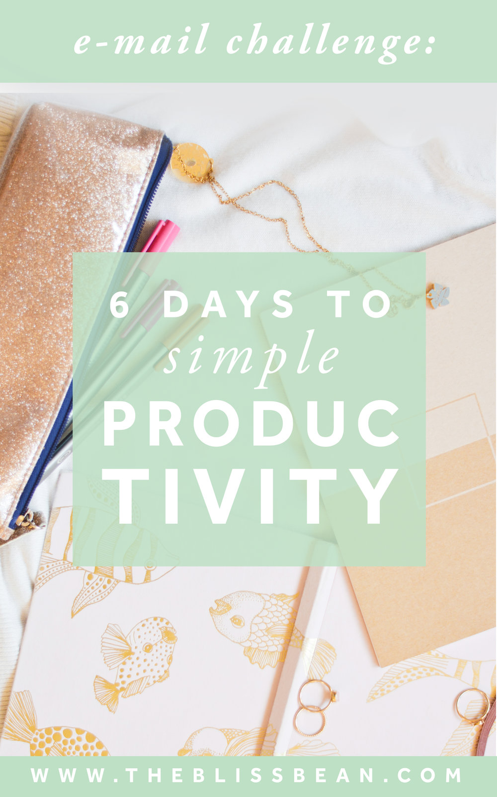 0 - Cover Image - 6 Days to Simple Productivity Challenge.jpg