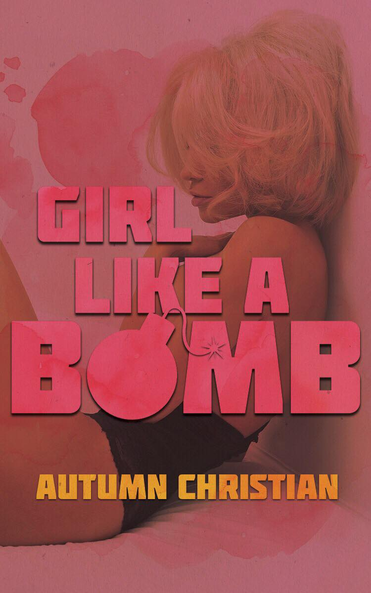 girl like a bomb cover.jpg