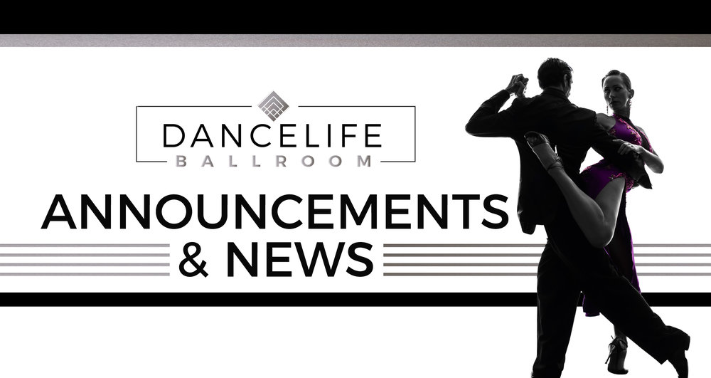 DANCELIFE Ballroom News and Announcements.jpg