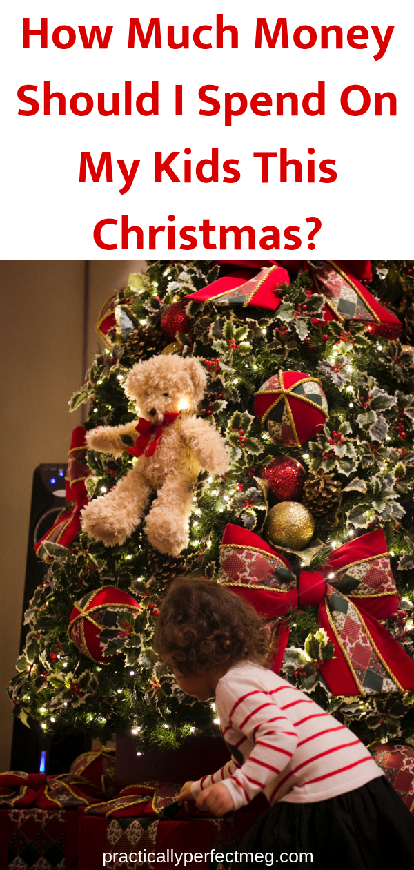 How Much Money Should I Spend  My Kids This Christmas? #Christmas #Parenting #Momlife #holidays #momblogger