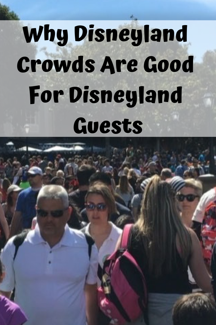 Why Crowds At Disneyland Are Good.png