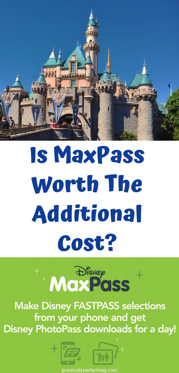 Is MaxPass Worth The Additional Cost? #Disney #MaxPass #FastPass #Disneyland #DisneyCaliforniaAdventure
