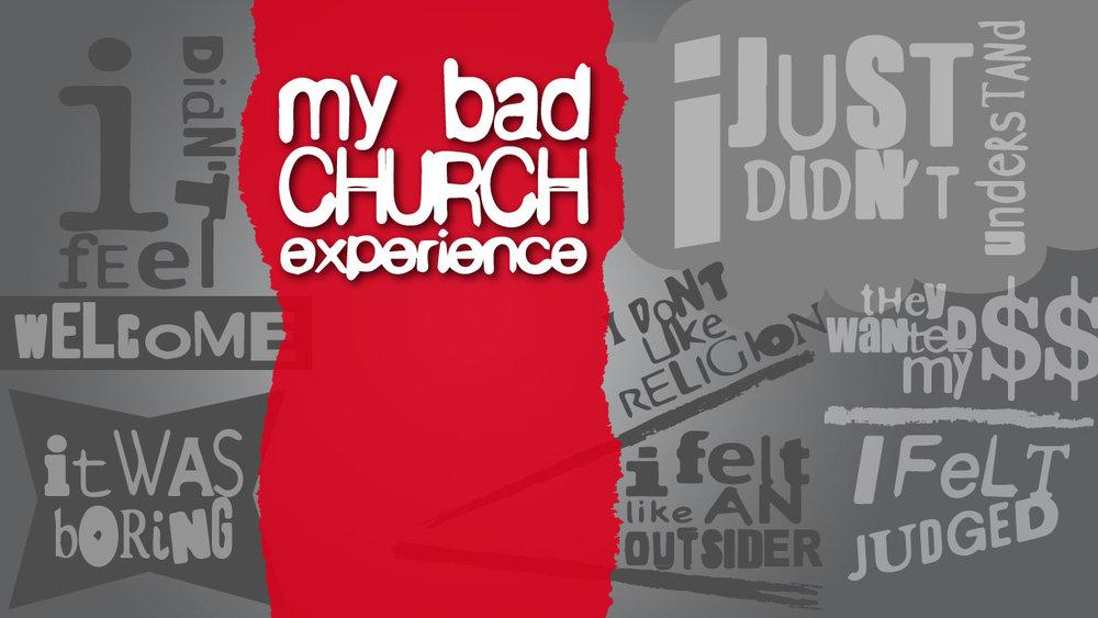 My-Bad-Church-Experience-Main.jpg
