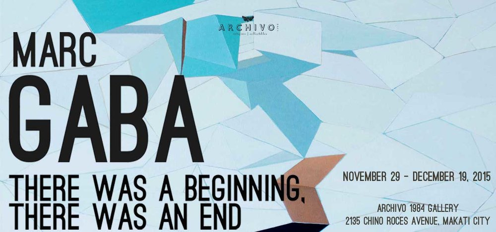 There Was A Beginning, There Was An End November 29 - December 19, 2015 Exhibition Link