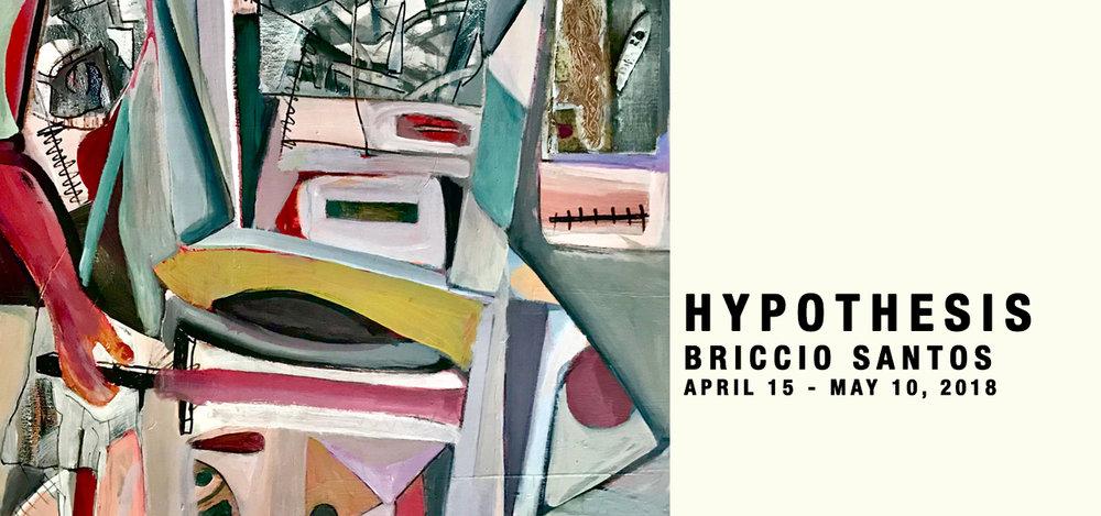 Hypothesis   Briccio Santos April 15 - May 10, 2018
