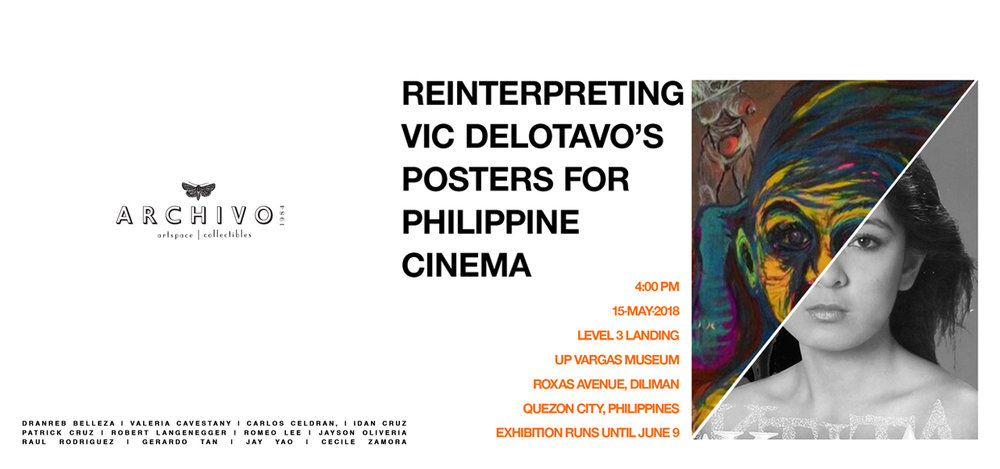Reinterpreting Vic Delotavo's Posters For Philippine Cinema  Various Artists May 15 - June 9, 2018