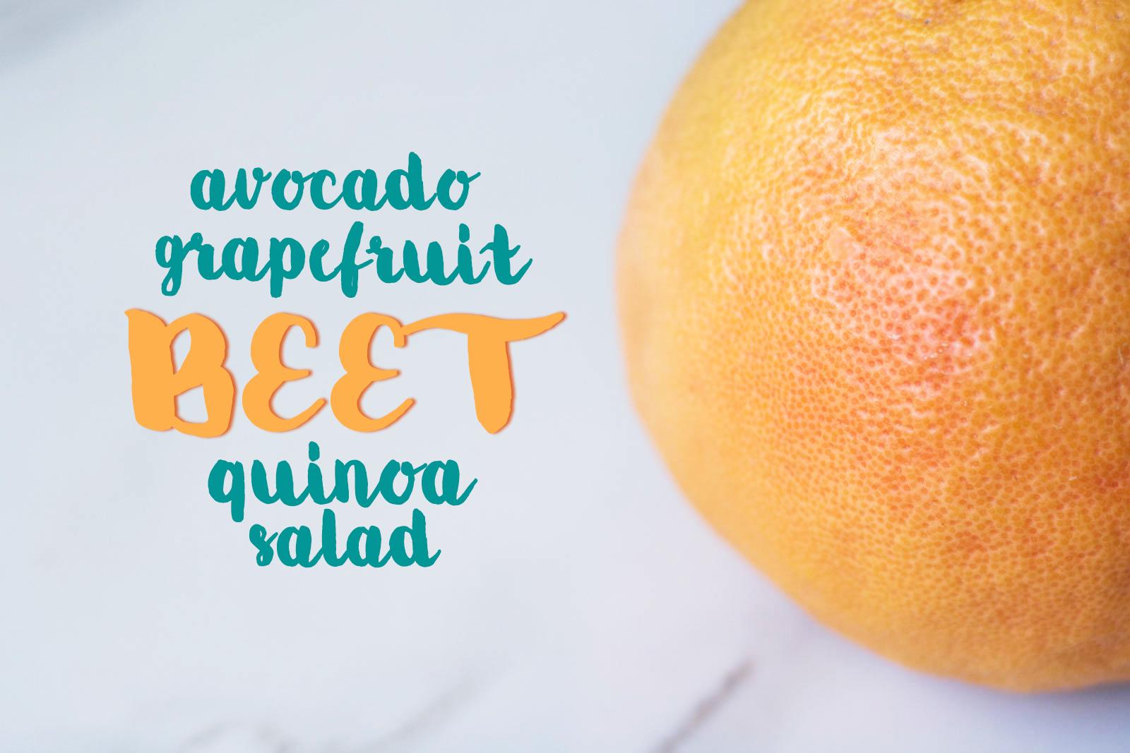 grapefruit beet quinoa salad