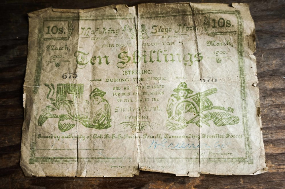 Mafeking Siege note on display at the Whitaker Museum This currency, pictured left, was in operation in Mafeking during the 217 day attack by the Boers, which started 12th October 1899, two days after war was declared. The British leader here was Scouts founder Colonel Baden-Powell