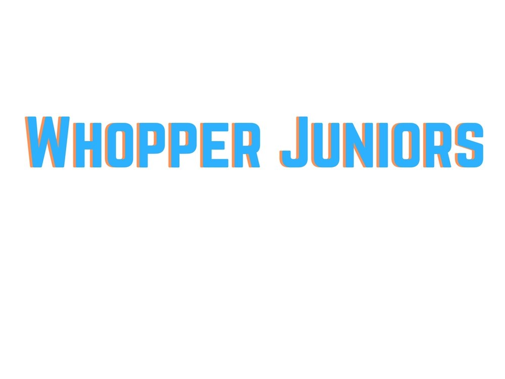 Whopper Juniors