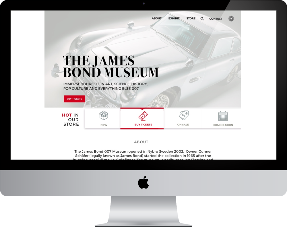The James Bond Museum - The assignment...To redesign and optimize a website of my choosing with a goal to improve its usability and overall functionality.
