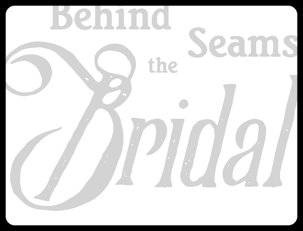 Behind the Seams Bridal