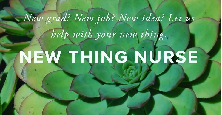 The Blog New Thing Nurse