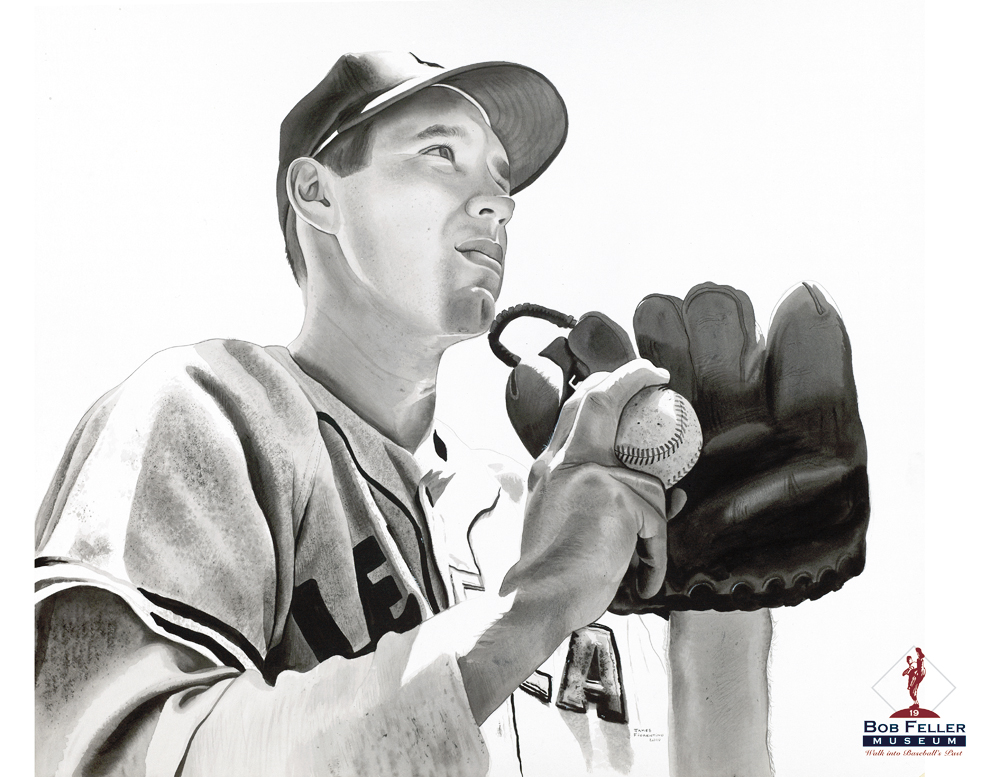Bob Feller - Hung at Bob Feller Museum (22 x 30)Call 908-782-8509 For Pricing