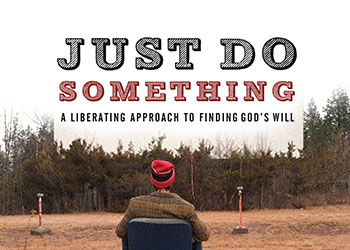 Just Do Something - Kevin DeYoung