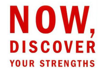 Now, Discover Your Strengths - Marcus Buckingham & Donald O. Clifton