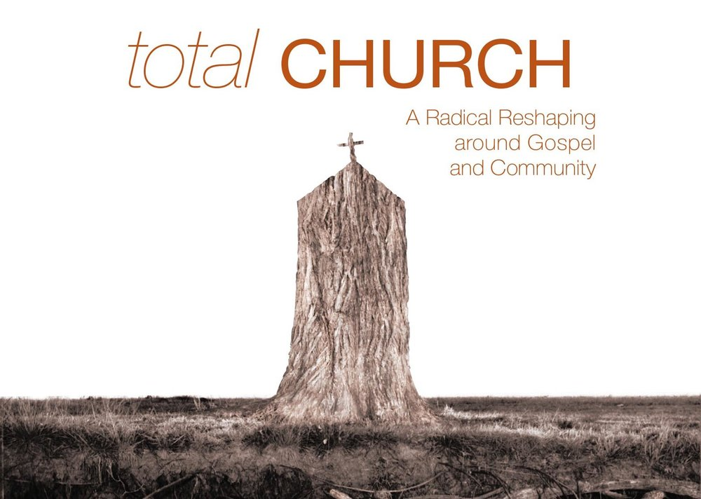 Total Church - Tim Chester