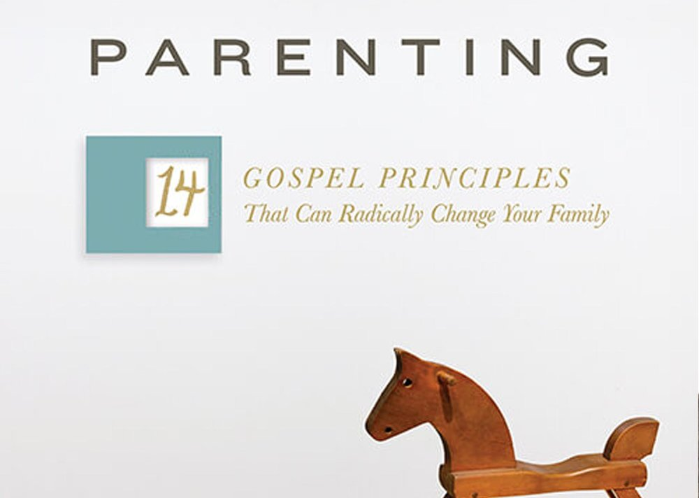 Parenting: 14 Gospel Principles That Can Radically Change Your Family - Paul David Tripp