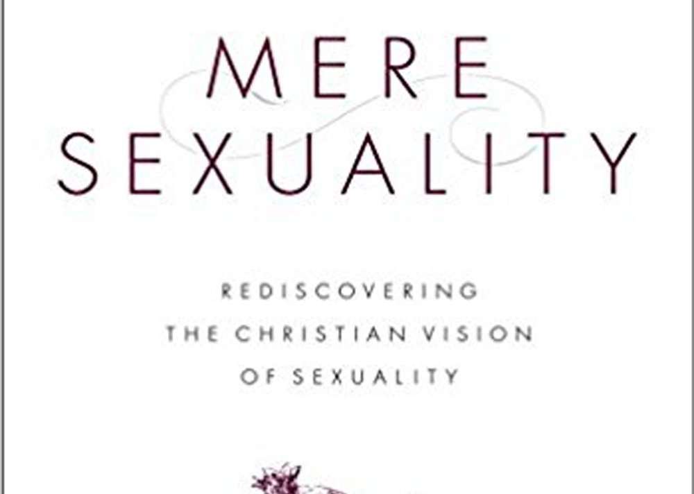 Mere Sexuality - Todd A. Wilson