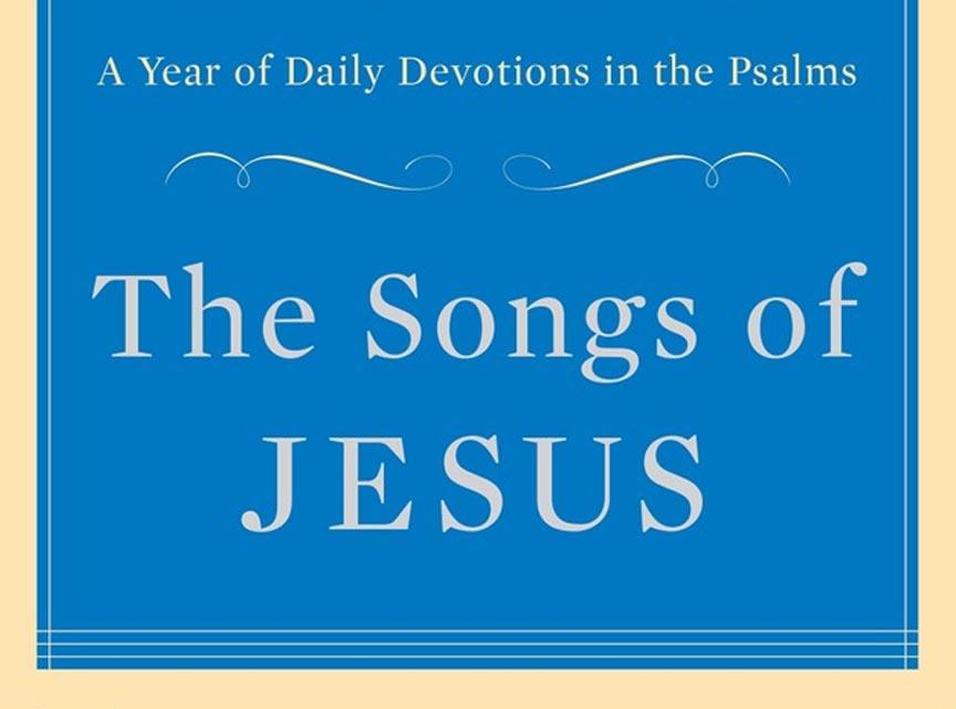 The Songs of Jesus - Timothy Keller