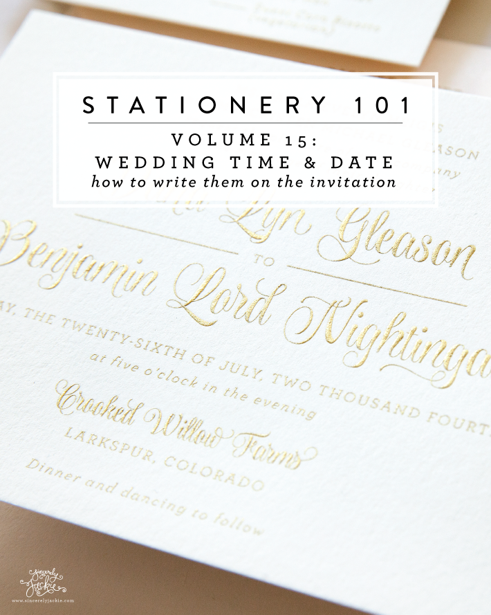 Stationery 101, Volume 15: Writing Your Wedding Date and Time ...