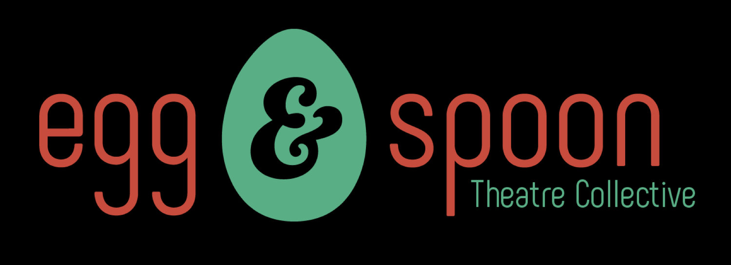 Egg & Spoon Theatre Collective