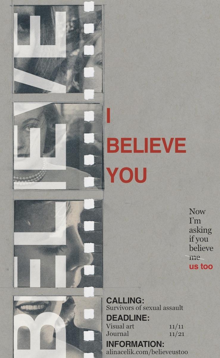 I Believe You - A call for art put on by San Fransisco based artist Alina Tijen Celik.