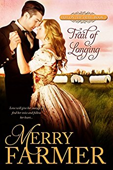 Trail of Longing (Book 3) - Emma Sutton fell in love with Dr. Dean Meyers on the very first day of their journey west on the Oregon Trail. Dean is handsome, caring, and noble. If only she could tell him! But between her crippling shyness and the marital machinations of her mother, she despairs of ever being able to say what's in her heart. When a sudden injury puts her in Dean's hands, literally and figuratively, she hopes she might just have a chance with him…until a ghost from Dean's past comes between them.Dean Meyers is determined to make the long journey west to start a new life and leave the horrors of the Civil War behind him. He is charmed by Emma and amused by her mother, and can finally see peace in his future. But when an old colleague shows up to turn his world upside down, it's all Dean can do to keep love, hope, and Emma from slipping away. All seems lost until Emma finds herself in danger and Dean is given a chance to be a hero…if he can reach her in time.Love will give her courage to find her voice and follow her heart….PLEASE BE ADVISED - Steam Level: Hot