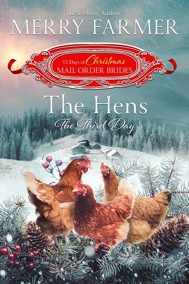 The Hens  - Liu Meizhen has been searching for her long-lost brother for what feels like forever. Her journey has taken her from China to San Francisco to Haskell, Wyoming, and beyond. But she's tired of searching, and when the opportunity arises to end her wandering in Noelle, Colorado by becoming a mail-order bride, she leaps at it. Noelle is exactly what she's been looking for, and Woody, the man she has promised to marry, is everything she could have hoped for.Woody Burnside knows he's not the smartest man in Noelle, but he works hard, cares deeply for the animals that are entrusted to his care, and believes with his whole heart that he could be a good husband. And the three hens that shadow him wherever he goes, Mimi, Gigi, and Fifi, seem to agree. Meizhen is more than he could have hoped for in a bride, and he is determined to make her the happiest woman in Colorado.But just when everything looks like it's going to be happily ever after, the ghost of Meizhen's past shows up in the most unlikely place. She suddenly finds herself torn between her duty toward her family and the promise she made to Woody. And with time running out for Noelle, she must make a decision that she fears will hurt someone she cares for deeply.PLEASE BE ADVISED: Steam Level - SweetYou can find the rest of the 12 Days of Christmas Mail Order Bride series here
