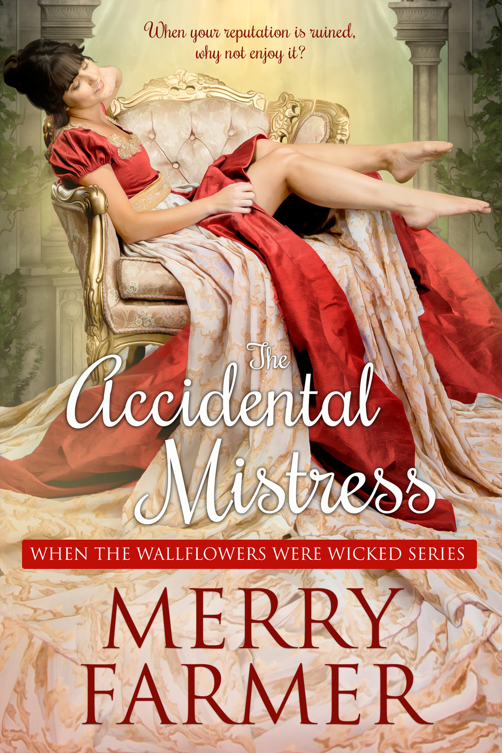The Accidental Mistress (Book One) - When your reputation is ruined, why not enjoy it?For Regency wallflower, Miss Verity Barnes, nothing is more difficult than obtaining a voucher to Almack's Assembly Rooms…except salvaging her reputation after committing a grievous faux pas within ten minutes of stepping through the doors. But being cast out of fashionable society inspires Verity to seek out a different way of life—a way she believes will bring her happiness, comfort and security—becoming the mistress of a powerful man.Thomas Manfred, Marquess of Landsbury, isn't looking for a biddable woman to warm his bed. His fortunes lie on the brink of ruin, so he needs a wealthy wife, and Lady Charlotte Grey, darling of the ton, seems to be the only answer. But he cannot forget the adorable, amusing, and naïve young beauty who humiliated herself at Almack's. And when Verity shows up on his doorstep, demanding he take her as his mistress as amends for the part he played in her ruin, he simply cannot resist the temptation.But Lady Charlotte isn't willing to give up her position at Thomas's side or share his attentions with anyone. Her acid tongue could ruin Verity's reputation even more thoroughly than it has already been destroyed…unless fate intervenes.A light-hearted, fun, SUPER steamy, Regency romp—a quick read, not to be taken too seriously.PLEASE BE ADVISED – Steam Level: Five-Alarm Fire with a generous helping of F-bombs. Don't say you weren't warned.