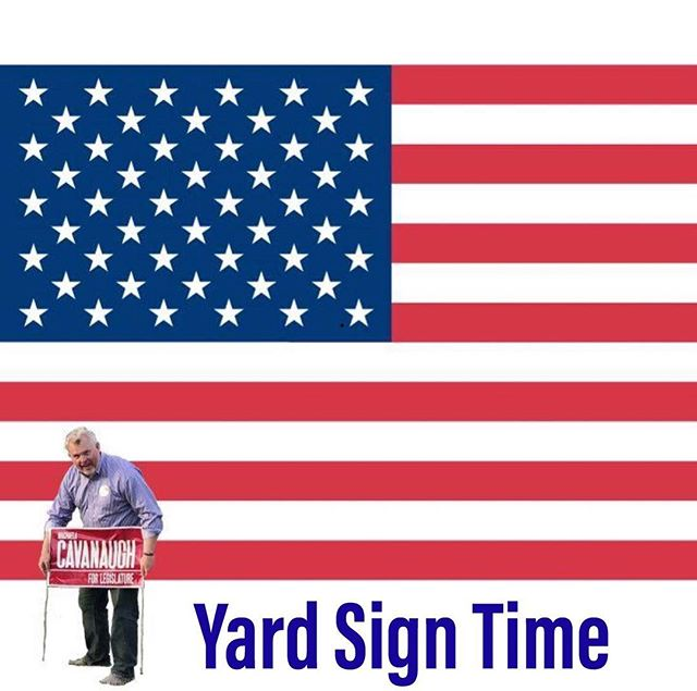 The election is 60 days away. You can once again show your support for my candidacy by putting out your yard sign. Need a yard sign? Email brandon@cavanaughforlegislature.org and we will get you one.