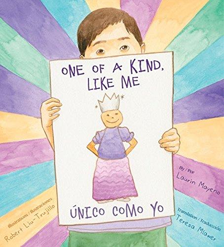 Unico Como Yo / One of a Kind Like Me by Laurin Mayeno, 2016