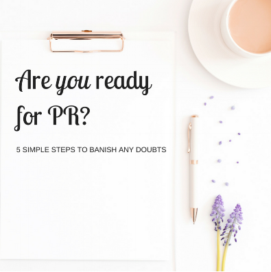 Are you ready for PR? 5 simple steps