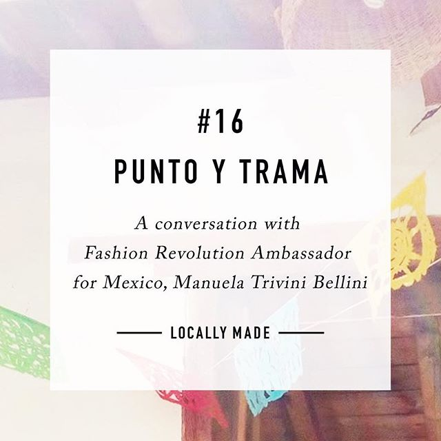 Locally Made # 16  Earlier this year, a beautiful pair of rescued and re-imagined jeans led us to Punto y Trama, a collaborative workshop and retail space in San Cristobal de las Casas in the South of Mexico.  We sat down with Manuela of @puntoytrama to chat about how the space came about, the process of collaborating with local artisans and her experience working with @fash_rev in Mexico.  You can read the full interview (in English and Spanish) at locallymadejournal.com, ahead of Fashion Revolution Week next week.  A principios de este año, nos encontramos con Manuela en su tienda y espacio para talleres collaborativos, Punto y Trama, en San Cristóbal de Casas en el sur de México. Nos hablamos sobre como empezó el espacio, el proceso de colaboración y su trabajo con Fashion Revolution.