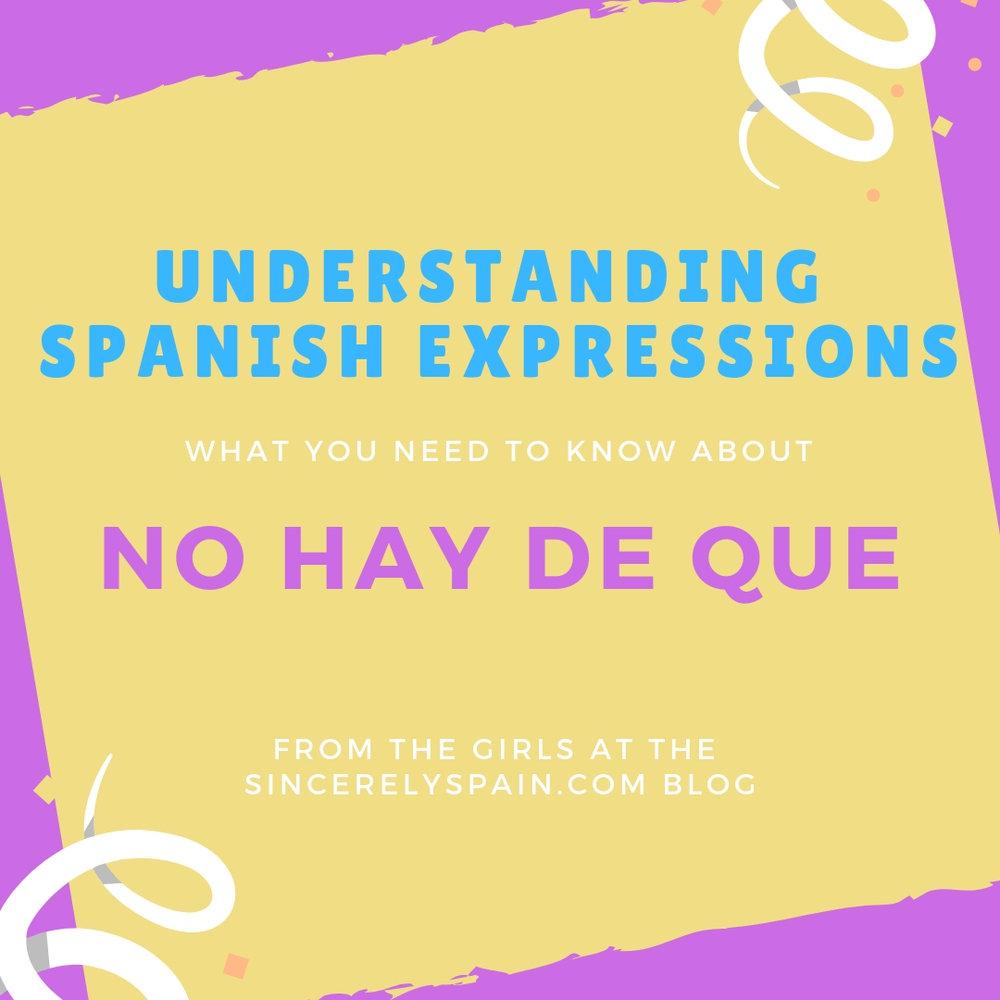 Pintrest Image. Understanding Spanish Expressions: No hay de que