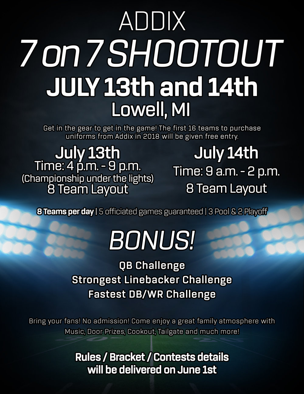 Get Your Program in the 7 on 7 Shootout! - The first 16 teams to purchase uniforms from addix in 2018 will receive FREE entry.
