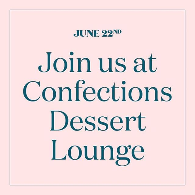 Painting & sweet treats: perfection! Tickets are on sale now for our event on June 22nd at Confections Dessert Lounge! Check the link in our bio to purchase a ticket.