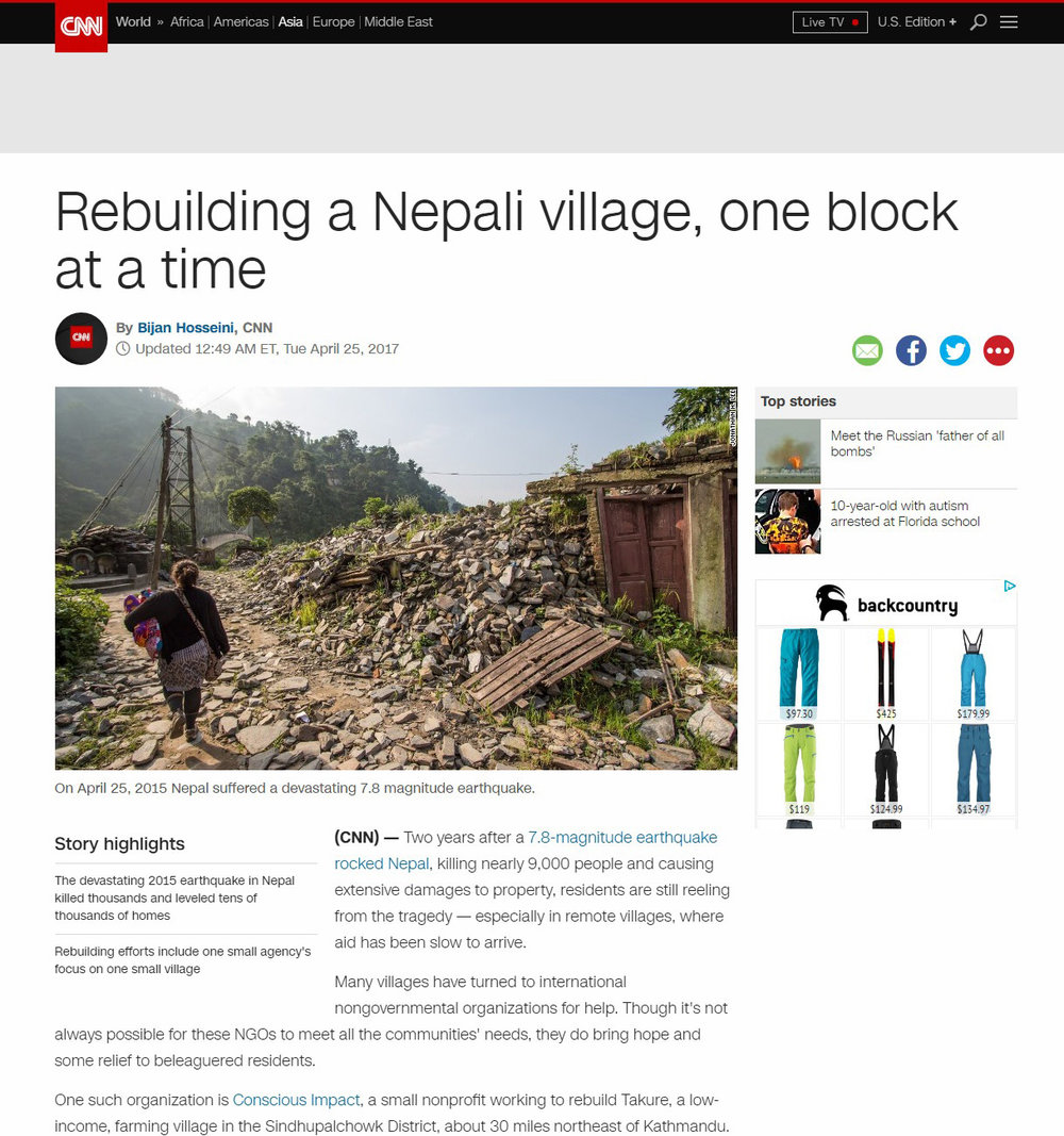CNN  article published on 25 April 2017 on the 2nd anniversery of the 2015 earthquakes featuring  Conscious Impact , a grassroots organization collaborating with locals to rebuild in rural Nepal. ( Article link )