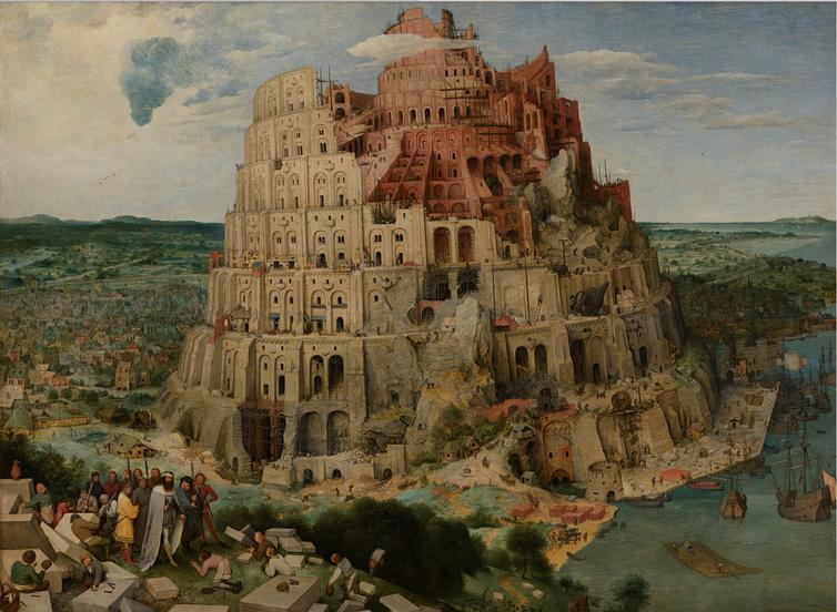 Pieter Bruegel the Elder, Tower of Babel , c. 1563, Vienna, Kunsthistorisches Museum