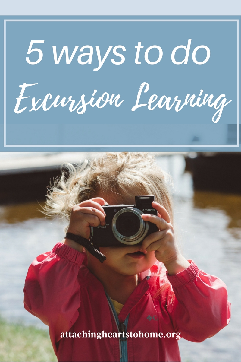 5 ways excursion learning attaching hearts to home.jpg