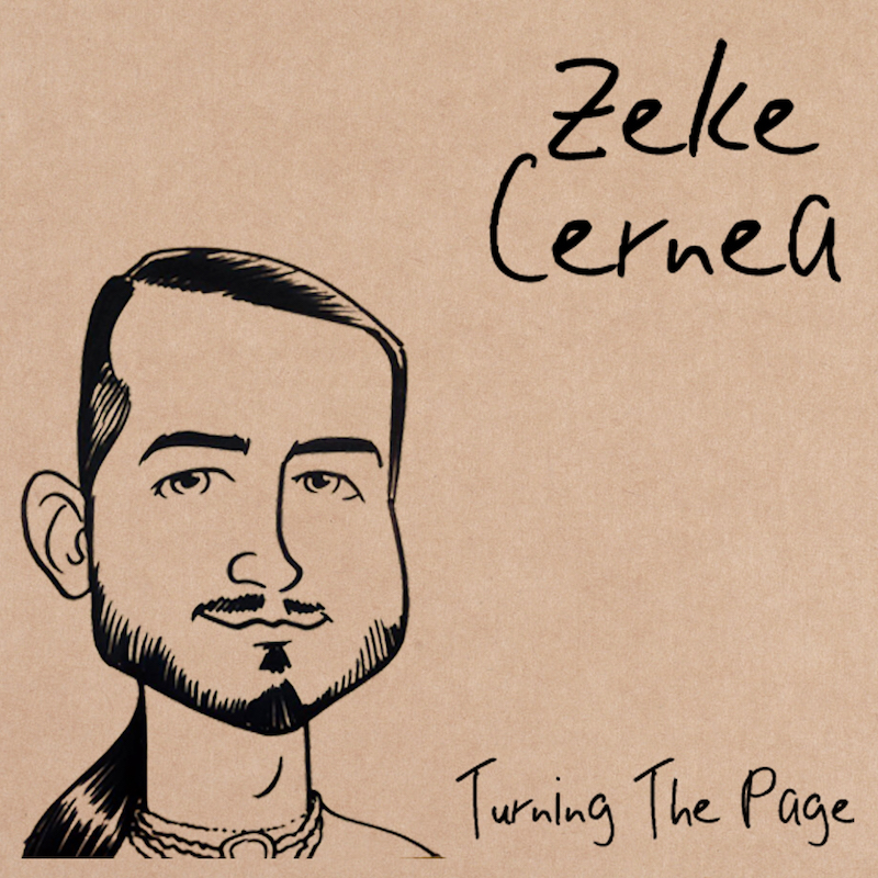 Zeke Cernea - Turning The Page - 2014