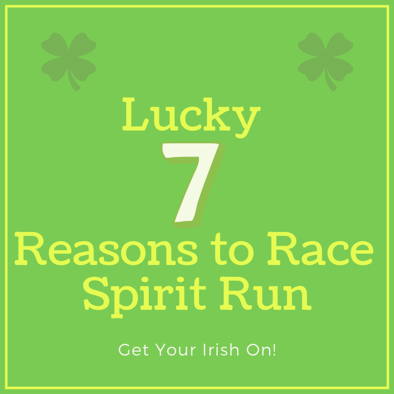 "Your ""Lucky 7"" Reasons to Race Spirit Run - Visit Stu News Newport to learn about your ""lucky 7"" reasons to get your Irish on at Spirit Run."