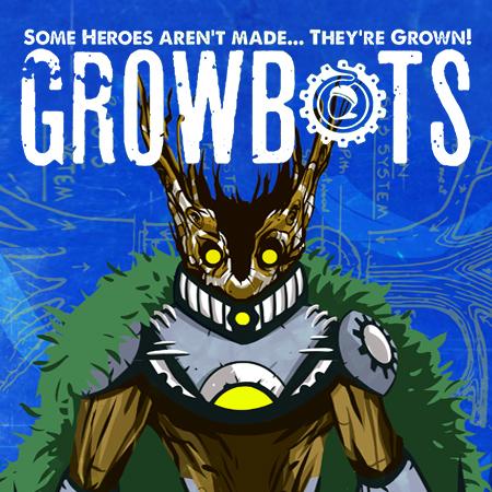 Growbots   Adventure / Kids 8-11 Animated
