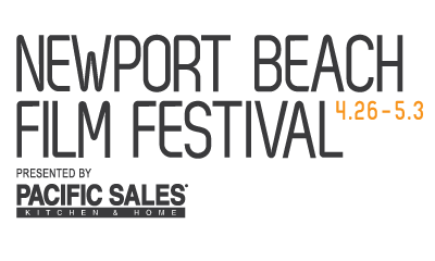 Newport Beach Film Festival - Sunday, April 29, Time: 11:30 am -1:00 pm , 1 hr 30 min, Cost: $15.00